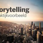 Business Storytelling, een praktijkvoorbeeld